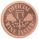 Ace Recognition Copper Coin, Lapel, Plaque - with your text and logo - Winery, sommelier, wine glasses, grapes, alcohol, beverages, celebrations, cellars, classical, corks, drinks, food, fruit, goblets, grapes, grapevines, restaurant, romantic, tavern, vintage, vine, wine tasting, wine-testers, wine testers