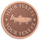 Ace Recognition Copper Coin, Lapel, Plaque - with your text and logo - fish, rainbow, salmon,  trout, saltwater, sea, ocean, fishing, leisure, recreational pursuits, angler, angling, bass, bassmaster, large mouthed bass, line, lure, hooked, lakesport, stream, tail, trophy, trophy bass,