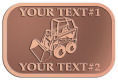 Ace Recognition Copper Crest, Lapel, Plaque - with your text and logo - bucket front loaders, wheel loaders, machinery , loaders, excavators, bulldozers