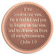 Ace Recognition Copper Coin, Lapel, Plaque - with your text and logo - Christian Designs - If we confess our sins, he is faithful and just to forgive us our sins, and to cleanse us from all unrighteousness.  1 John 1:9  religious, metal