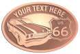 Ace Recognition Copper Crest, Lapel, Plaque - with your text and logo - Car designs - US route 66 - vintage cars - classic cars - corvette - your text, route 66, route sixty six, route sixty-six, historic highway, historic road, mother road, transportation