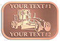 Ace Recognition Copper Crest, Lapel, Plaque - with your text and logo - graders, machinery, road equipment, heavy equipment, highway maintenance
