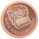 Ace Recognition Copper Coin, Lapel, Plaque - with your text and logo - typewriters, retro, antique, business, correspondence, editorial,  journalism, underwood, olympia, smith corona, business machines