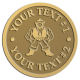 Ace Recognition Gold Coin, Lapel, Plaque - with your text and logo - Sports, mascots, martial arts, warriors, high school, college, university