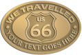 Ace Recognition Gold Crest, Lapel, Plaque - with your text and logo - Route 66 - US 66 - your text - we travelled, route 66, route sixty six, route sixty-six, historic highway, historic road, mother road, metal