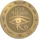 Ace Recognition Gold Buckle, Coin, Lapel, KeyTag, Medal, Pendant, Plaque - with your text and logo - egyptian, hieroglyphics, creatures, mythology, eye of horus