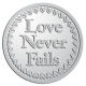 Ace Recognition Pewter Coin, Lapel, Plaque - with your text and logo - Recovery - love never fails  religious, metal
