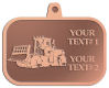 Ace Recognition Copper KeyTag, Medal, Pendant - with your text and logo - bulldozers, machinery, equipment, heavy