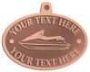 Ace Recognition Copper KeyTag, Medal, Pendant - with your text and logo - boats, watercraft, water craft, speed boats, pleasure boats, pleasure craft