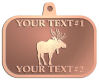 Ace Recognition Copper KeyTag, Medal, Pendant - with your text and logo - animals, antlers, antlered, bucks, bulls, caribou, deer, elk, forest, fur, game, grand, nature, north, outdoor, park, reindeer, wild, wildlife, woods, hunting