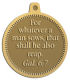 Ace Recognition Gold KeyTag, Medal, Pendant - with your text and logo - Christian Designs - For whatever a man sows, that shall he also reap.  Galatians 6:7  religious, metal