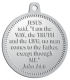 Ace Recognition Pewter KeyTag, Medal, Pendant - with your text and logo - Christian Designs - Jesus saith unto him, I am the way, the truth, and the life: no man cometh unto the Father, but by me.  John 14:6  religious, metal