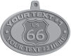 Ace Recognition Pewter KeyTag, Medal, Pendant - with your text and logo - Route 66 - US 66 - your text, route 66, route sixty six, route sixty-six, historic highway, historic road, mother road, metal