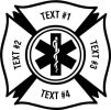Fire Fighter, Maltese Cross  EMT